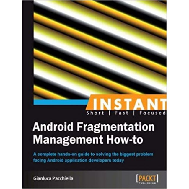 Inatant Android Fragmentation Management How-to
